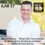Artwork for 57: MJ DeMarco – What the Unscripted & Millionaire Fastlane Author Himself Invests In