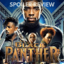 Artwork for Black Panther Spoiler Review