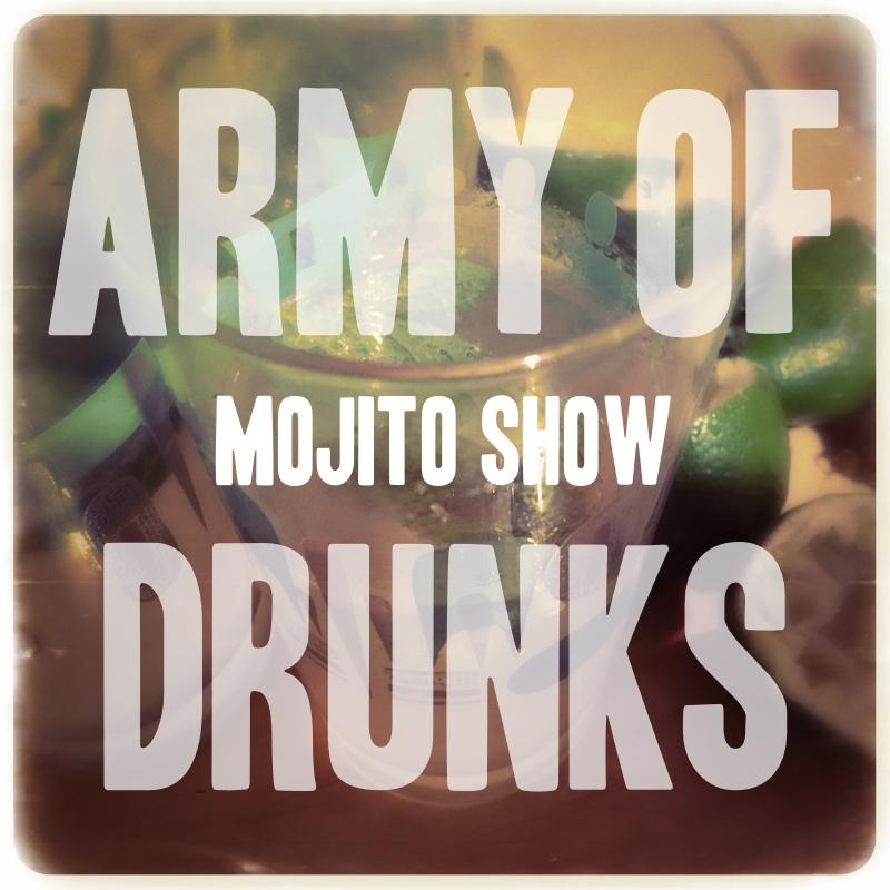 The Mojito Show