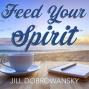 Artwork for Feed Your Spirit with Amanda Dzimianski