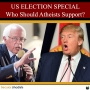 Artwork for EP134: US ELECTION SPECIAL: Who Should Atheists Support?