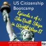 Artwork for US Citizenship Bootcamp Episode 3 of 5: She Built Ships in World War II