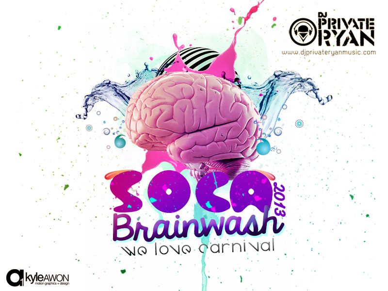 Private Ryan Presents Soca Brainwash 2013 (We Love Carnival)