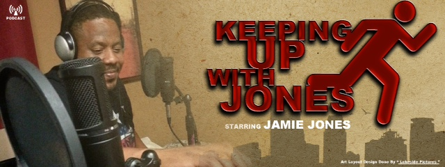 Keeping Up With Jones ep 10