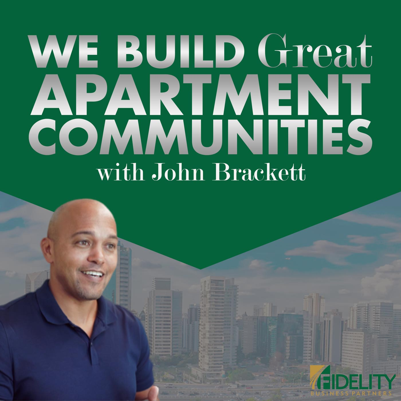 We Build Great Apartment Communities show art