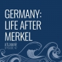 Artwork for Germany: Life After Merkel [Episode 47]