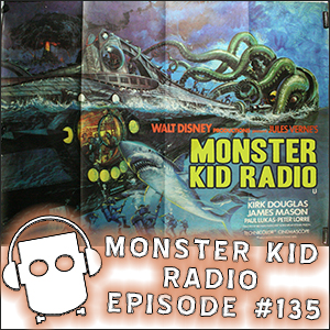 Monster Kid Radio #135 - Going 20,000 Leagues Under the Sea with Scott & Tracey Morris (plus Kodoja!)