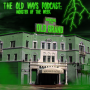 Artwork for The Old Ways Podcast - Monster of the Week - Haunting at the Grand Hotel