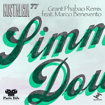 Nostalgia 77 - Simmerdown feat. Josa Peit (Grant Phabao Remix feat. Marco Benevento)