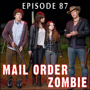 Mail Order Zombie: Episode 087