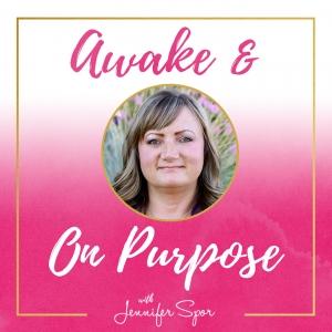 Awake and On Purpose
