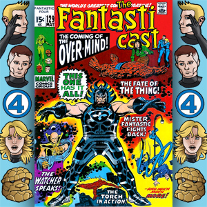 Episode 129: Fantastic Four #113 - The Power Of -- The Over-Mind!