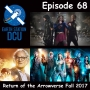 Artwork for The Earth Station DCU Episode 68 – Return of the Arrowverse Fall 2017