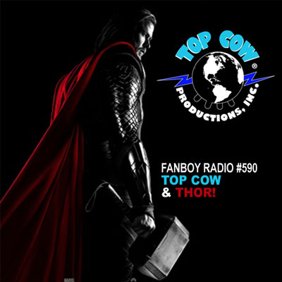 Fanboy Radio #590 - Top Cow Spotlight & Thor Talk
