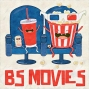 Artwork for BS Movies: The Adventure Begins