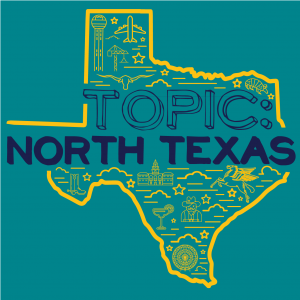 Topic: North Texas