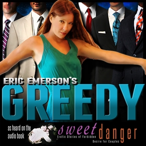Greedy by Eric Emerson
