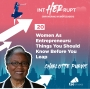 Artwork for INT 020: Women As Entrepreneurs: Things You Should Know Before You Leap