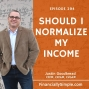 Artwork for Should I Normalize My Income