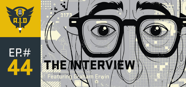 "Episode 44 ""The Interview"" featuring Graham Erwin"