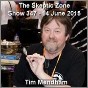 The Skeptic Zone #347 - 14.June.2015