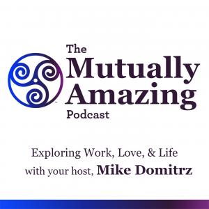 Mutually Amazing Podcast