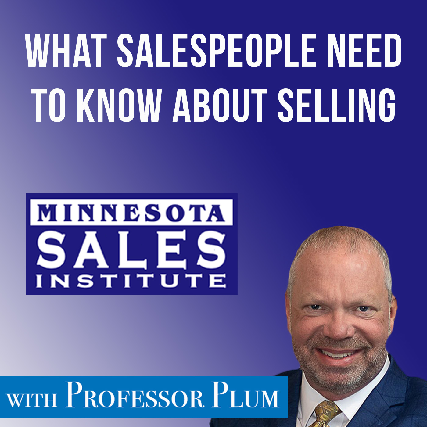 What Salespeople Need to Know About Selling show art