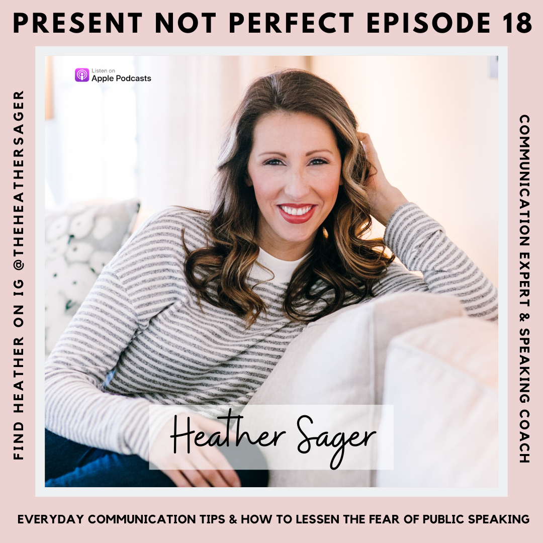 Artwork for 18. We're All Public Speakers | How to Communicate More Effectively & Stop Being Afraid of Public Speaking with Heather Sager