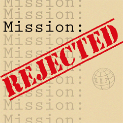 Mission: Rejected podcast