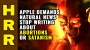 Artwork for Techno-FASCISM: Apple demands Natural News stop writing about abortions or Satanism