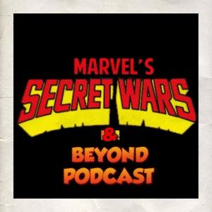 Episode #047 - Marvel's Secret Wars & Beyond #03