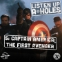 Artwork for Listen Up A-Holes #5. Captain America: The First Avenger