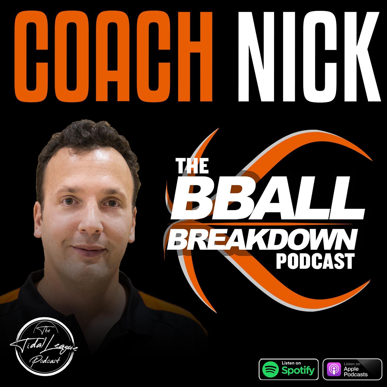 "Coach Nick creator of ""BBALL BREAKDOWN"""