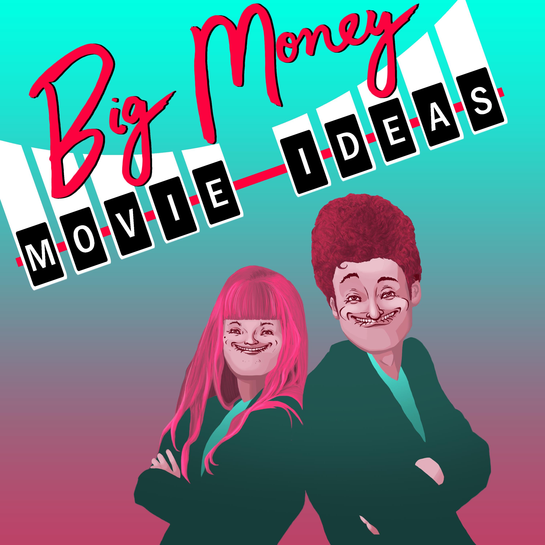 Big Money Movie Ideas show art
