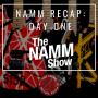 Artwork for 2019 NAMM Recap:  Day One