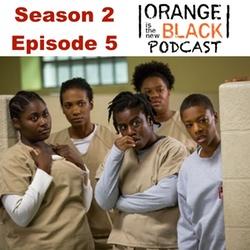 s2e5 Low Self Esteem City - The Orange is the New Black Podcast