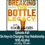 Artwork for Six Keys to Changing Your Relationship with Alcohol