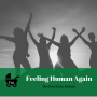 Artwork for 95: Feeling Human Again