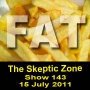 Artwork for The Skeptic Zone #143 - 15.July.2011