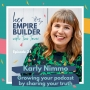 Artwork for Growing your podcast by sharing your truth with Karly Nimmo