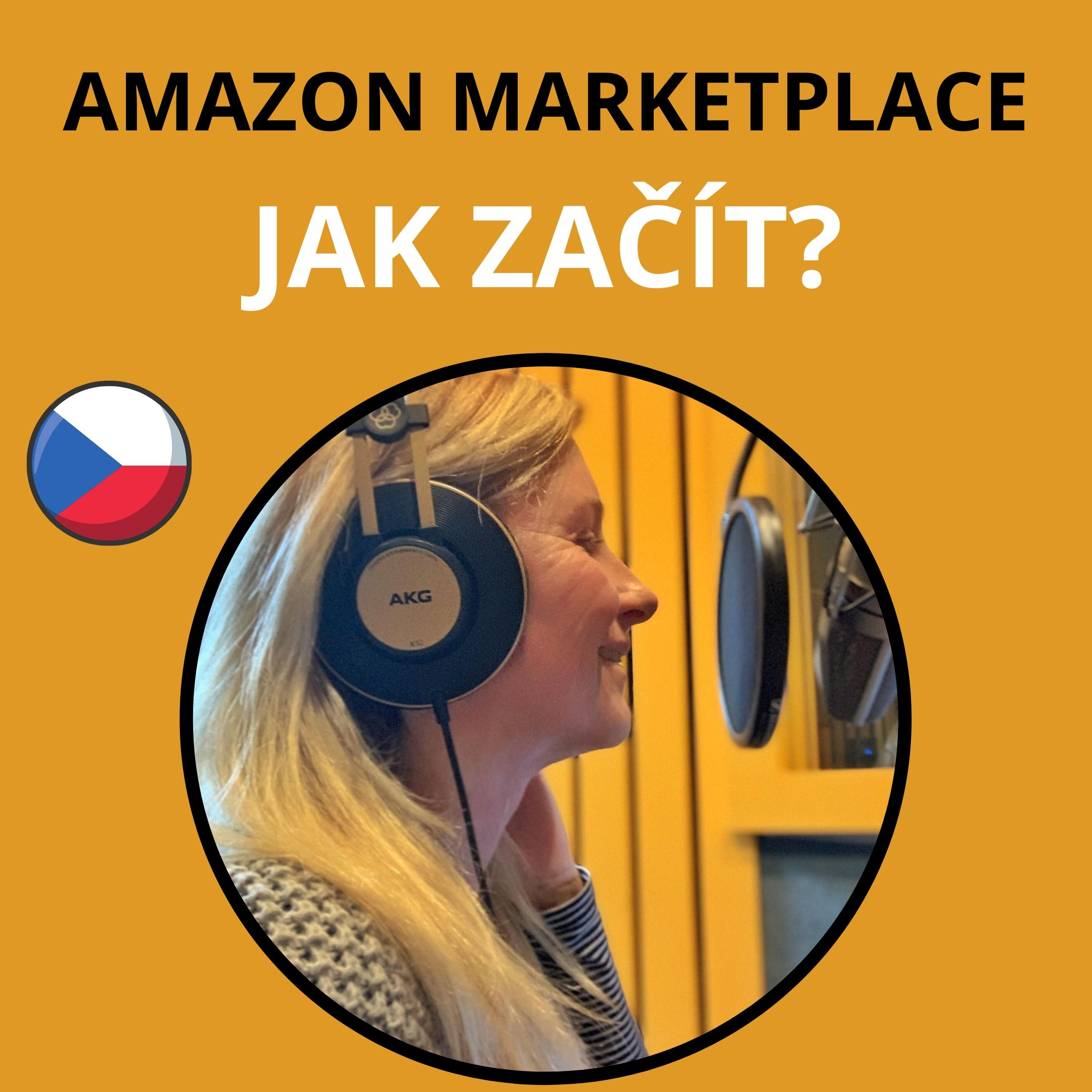 001 | Jak začít podnikat na Amazonu
