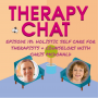 Artwork for Episode 181: Holistic Self Care For Therapists + Counselors