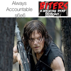 s6e6 Biters: The Walking Dead Podcast