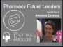 Artwork for Pharmacy Future Leaders - Amanda Cavness - Pharmacy Podcast Episode 429