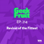 Artwork for Ep. 214: Revival of the Fittest