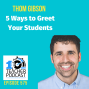 Artwork for 5 Ways to Greet Your Students