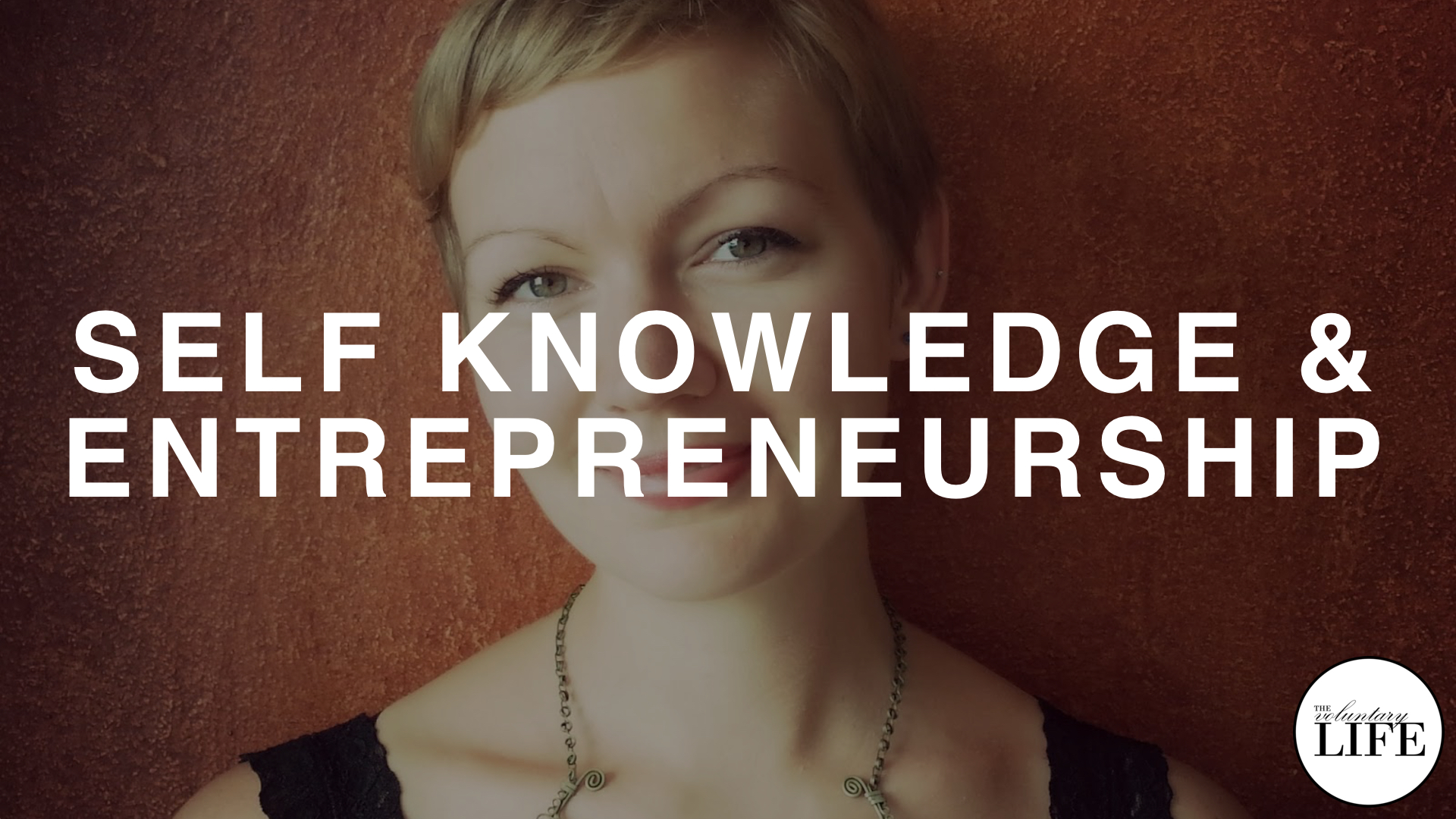196 Self Knowledge and Entrepreneurship