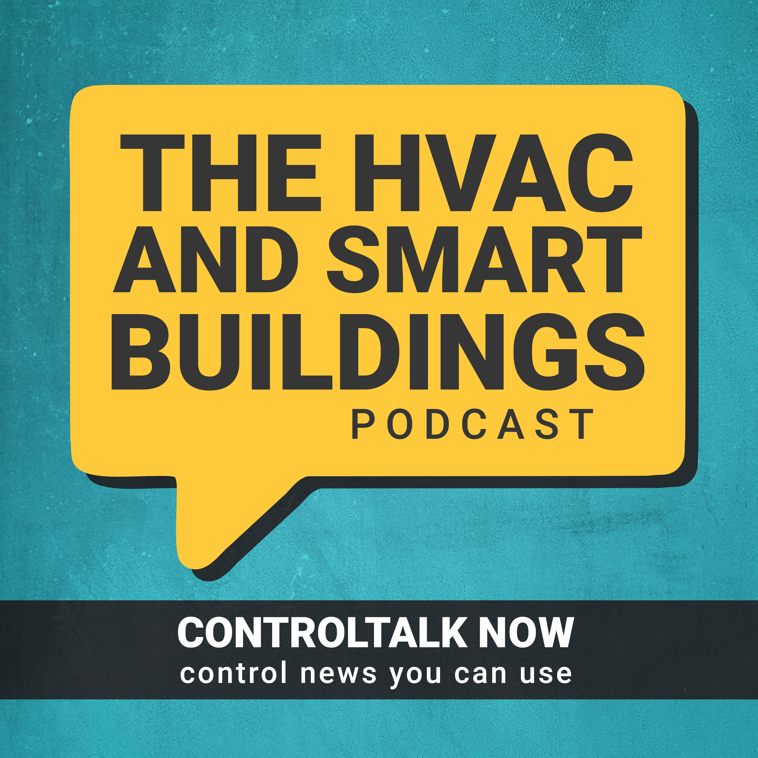 ControlTalk Now  The HVAC and Smart Building Controls Podcast show art