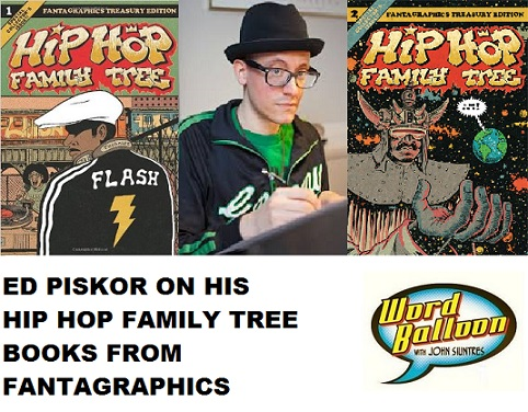 Ed Piskor and his Hip Hop Family Tree Comics
