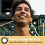 """Artwork for Friday Morning Coffee: Dante Cimadamore, the Musician Behind Give Me Motion's """"Extra Ordinary"""""""